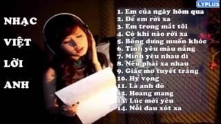 [Best English Version] Tuyển tập những nhạc Việt lời Anh hay nhất