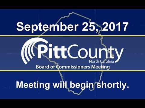 Pitt County Board of Commissioners meeting for 9/25/2017