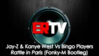 hq jay z kanye west vs bingo players rattle in paris fonky m remix