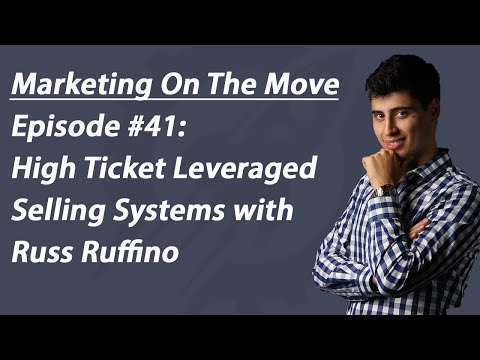 #41 High Ticket Leveraged Selling Systems with Russ Ruffino - Stephen Esketzis