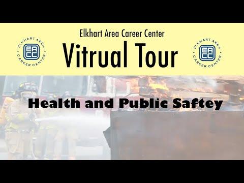 Elkhart Area Career Center Virtual Tour: Health & Public Safety