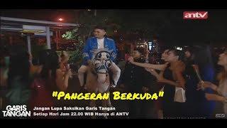 Pangeran Berkuda! | Garis Tangan | ANTV Eps 78 15 Januari 2020