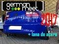 GERMAN MEET 2017 + FOTOS CON LANA DE ACERO