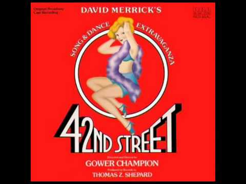 42nd Street (1980 Original Broadway Cast) - 13. 42nd Street