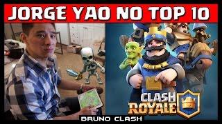 JORGE YAO o MITO do Clash of Clans no CLASH ROYALE - Bruno Clash