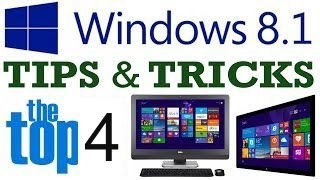 Top 4 Windows 8 1 Secrets Tips and Tricks 2017
