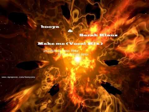 booya & Sarah Klaus - Make Me (Dj Kevin remix).divx