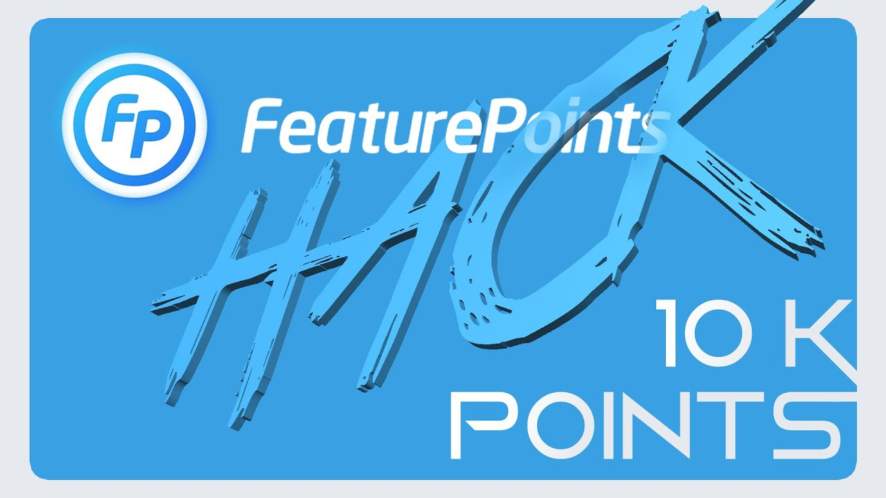 [FR] Feature Points Hack - 10,000 points