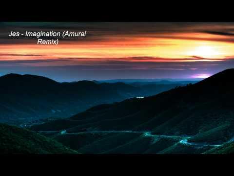 Jes - Imagination(Amurai Remix)