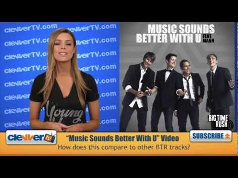 """Big Time Rush Debuts """"Music Sounds Better With U"""" Music Video"""