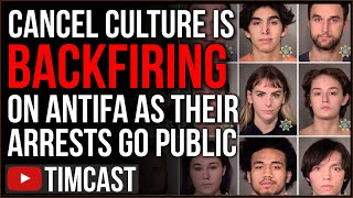 Cancel Culture BACKFIRES On Antifa And BLM Leftists As Their Arrests Go Public, They Lose Their Jobs