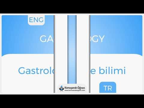 Gastrology Nedir? Gastrology İngilizce Türkçe Anlamı Ne Demek? Telaffuzu Nasıl Okunur?