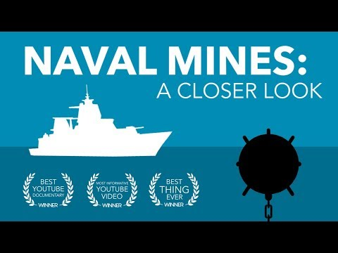 NAVAL MINES: A CLOSER LOOK | DOCUMENTARY | UNCLASSIFIED