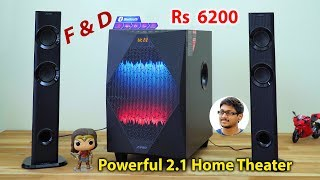 Powerful 2.1 Home Theater System for 6200 Rs | F&D T300X Unboxing & Review