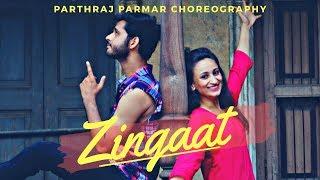Zingaat | Dhadak | Parthraj Parmar Dance Choreography