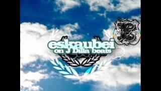 Eskaubei - Daj hajs (on J Dilla beats)