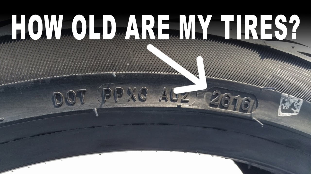 How Old Are My Tires To Check