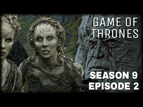 Download Game of Thrones Season 9 Episode 2 - The Weirwoods of Westeros (Full Episode)