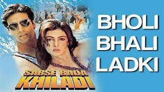 Bholi Bhali Ladki - Sabse Bada Khiladi | Akshay Kumar & Mamta Kulkarni | Alka Yagnik & Udit Narayan