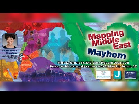 Mapping Middle East Mayhem - Laurie Zittrain Eisenberg