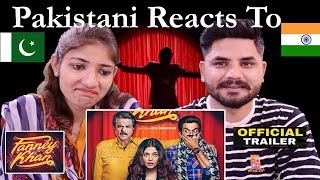 Pakistani Reacts To   FANNEY KHAN Official Trailer   Anil Kapoor   Aishwarya Rai   Rajkummar