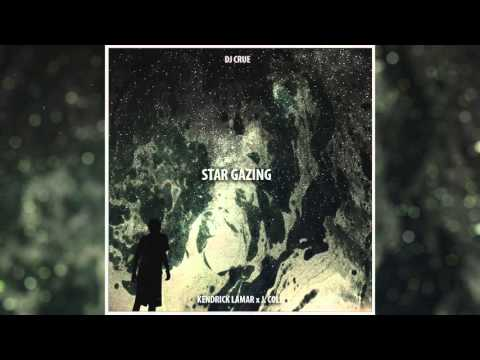 Kendrick Lamar & J. Cole - Star Gazing (Explicit) [DJ Crue Mashup]
