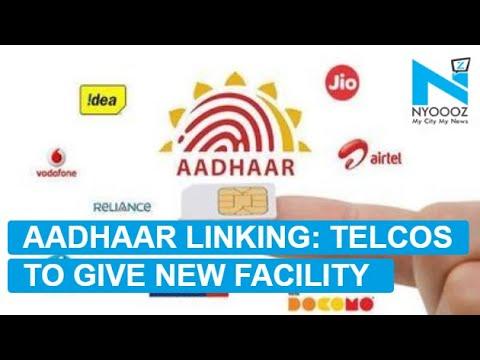 Telecom Operators to Offer Facility for Aadhaar Link Check | NYOOOZ TV