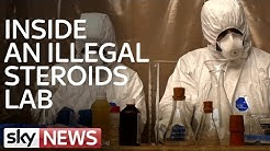 Inside An Illegal Steroids Lab