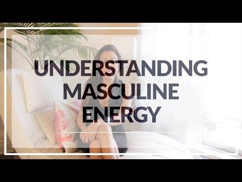 Understanding Masculine Energy