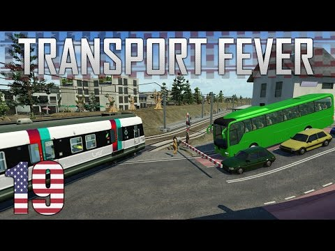 Transport Fever || Connecting Up The Grand Canyon Part 19!