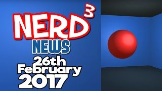 Nerd³ News - 26th February 2017 - Sterling Hits High(All the news that isn't boring! Further Reading: http://steamcommunity.com/games/596420/announcements/detail/521693426582988261 ..., 2017-02-26T21:00:02.000Z)