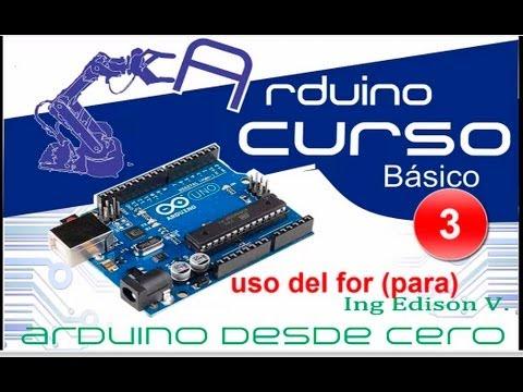 Curso De Arduino Desde Cero En Español - Capítulo 3 |  (uso De For)