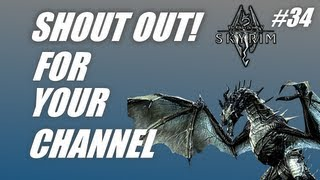 Shout out for your channel #34: Epic Skyrim! (PC gameplay-commentary)