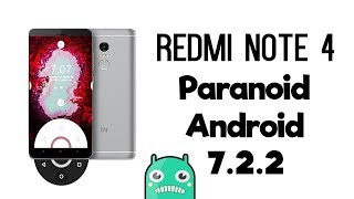 Paranoid Android Rom - Redmi Note 4 - Best Custom Rom