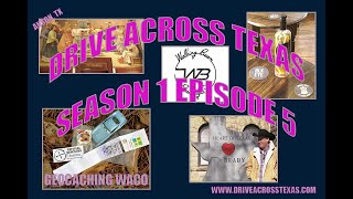 Drive Across Texas Season 1 Episode 5