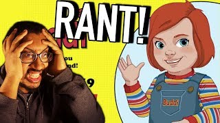 New Childs Play Movie RANT!!!