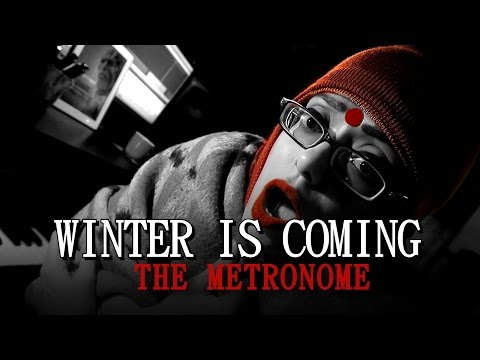 WINTER IS COMING / Song Blog Video 04/ The Metronome/ Sawan Dutta