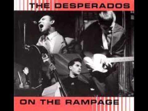 The Desperados - Lets Get Wild
