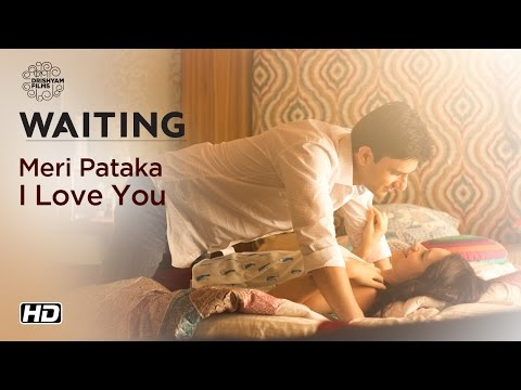 WAITING | Meri Pataka I Love You | Now On DVD | Kalki Koechlin, Arjun Mathur