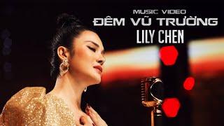 Gambar cover ĐÊM VŨ TRƯỜNG - LILY CHEN - Á quân tình Bolero 2019