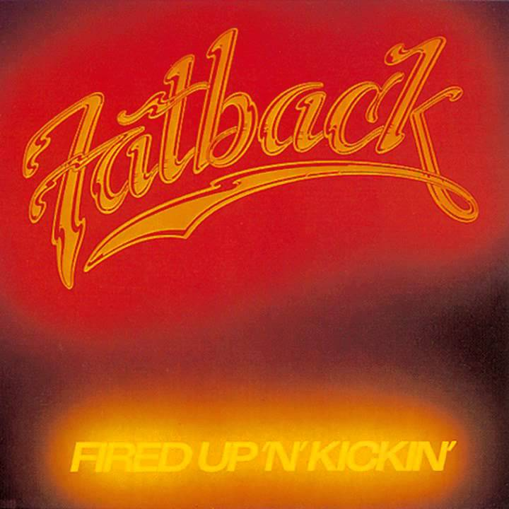 The Fatback Band Fatback Tonite's An All-Nite Party