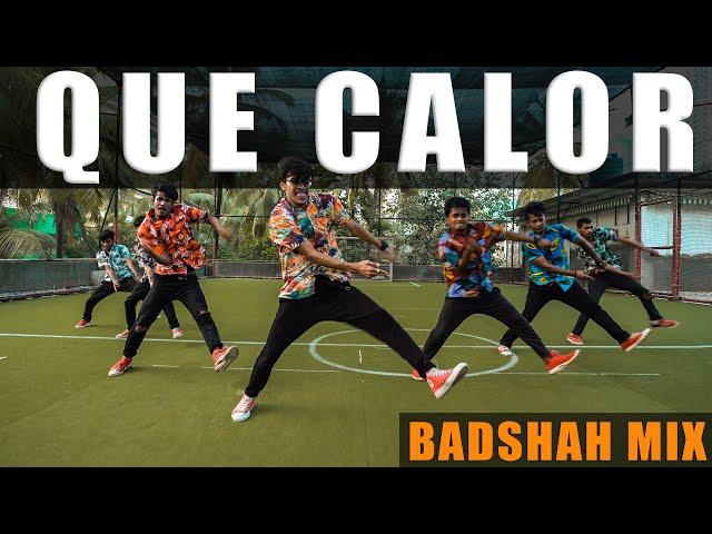Major Lazer - Que Calor | Badshah Remix | Dance Choreography | Kings Squad | The Kings