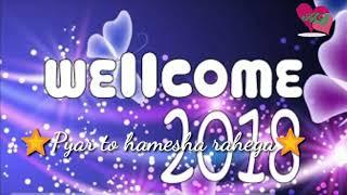 """Happy New Year 2018 wishes for whatsapp status """" pyar to hamesha"""" 30 sec"""