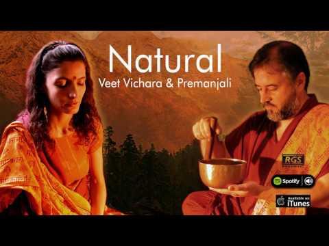 Natural. Veet Vichara & Premanjali. Full Album