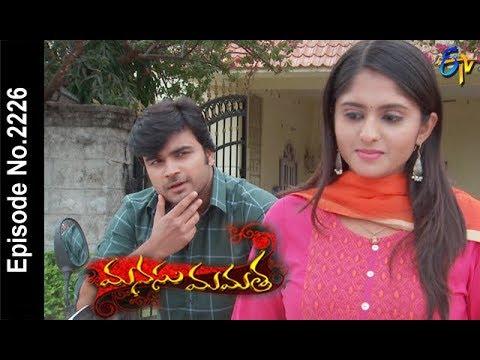 Manasu Mamata | 10th  March 2018 |Full Episode No 2226| ETV Telugu