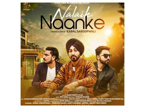 Nalaik Naanke Kabal Saroopwali new punjabi songs 2018