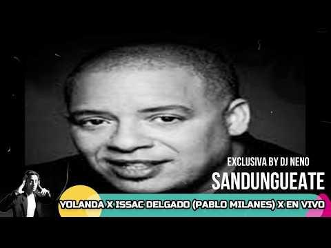 Yolanda ❌Issac Delgado Y Su Orquesta Tributo A (Pablo Milanes)