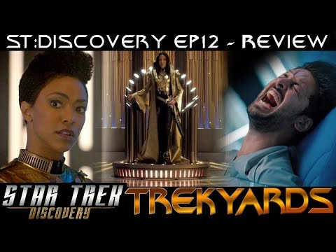 ST: Discovery S01E12 Spoiler Review/Analysis - Trekyards