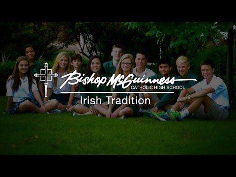 Bishop McGuinness Catholic High School - Irish Tradition