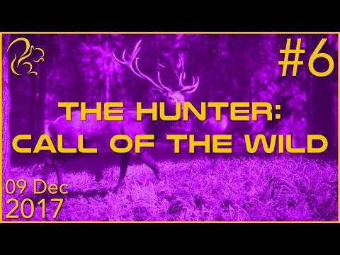 theHunter: Call of the Wild | 9th December 2017 | 6/12 | SquirrelPlus